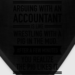 Arguing With An Accountant... T-Shirts - Bandana