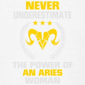 NEVER UNDERESTIMATE THE POWER OF AN ARIES WOMAN! Tanks - Men's T-Shirt