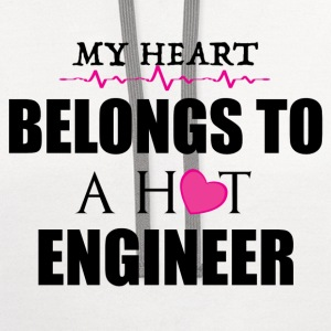MY HEART BELONGS TO A HOT ENGINEER T-Shirts - Contrast Hoodie