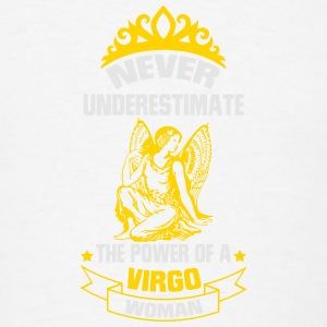 NEVER UNDERESTIMATE THE POWER OF A VIRGO WOMAN! Tanks - Men's T-Shirt