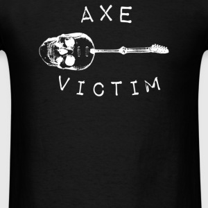 Axe Victim - Men's T-Shirt