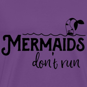 Mermaids don't run Tanks - Men's Premium T-Shirt