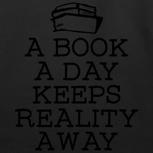 A Book A Day Keeps Reality Away T-Shirts - Eco-Friendly Cotton Tote