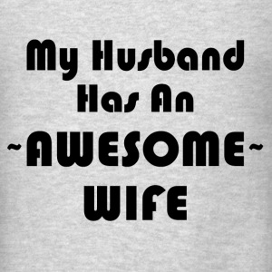 AWESOME WIFE Tanks - Men's T-Shirt