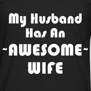 AWESOME WIFE T-Shirts - Men's Premium Long Sleeve T-Shirt