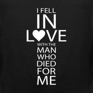 I Fell In Love With the Man Who Loved Me T-Shirt T-Shirts - Men's Premium Tank