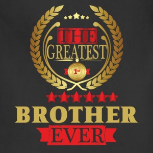 THE GREATEST BROTHER EVER T-Shirts - Adjustable Apron