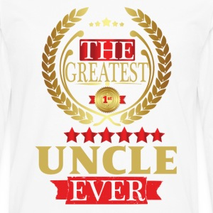 THE GREATEST UNCLE EVER T-Shirts - Men's Premium Long Sleeve T-Shirt