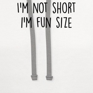 I'm not short i'm fun size - Contrast Hoodie