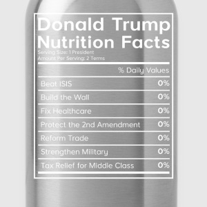 Donald Trump Nutrition Fa T-Shirts - Water Bottle