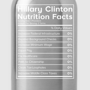 Hillary Clinton Nutrition Facts (0%) T-Shirt T-Shirts - Water Bottle