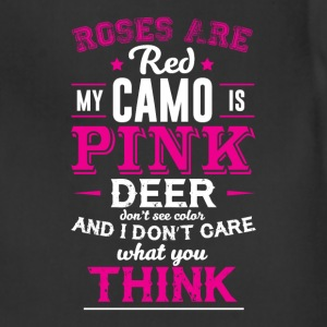 My Camo is Pink and I Don't Care What You Think  T-Shirts - Adjustable Apron