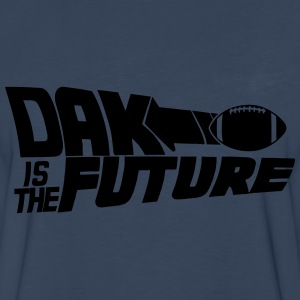 Dak Is The Future T-Shirts - Men's Premium Long Sleeve T-Shirt