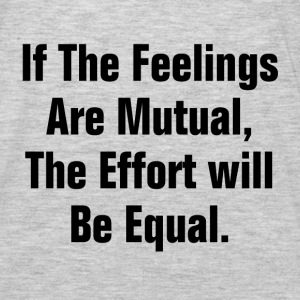 IF THE FEELING ARE MUTUAL Hoodies - Men's Premium Long Sleeve T-Shirt