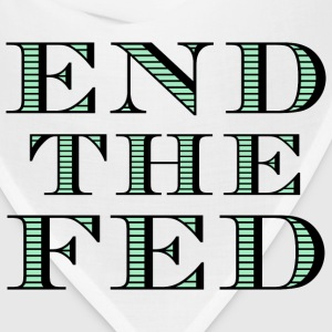 End the Fed T-Shirt - Bandana