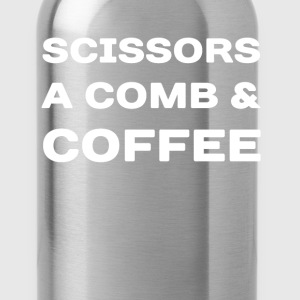 Scissors A Comb & Coffee Hair Stylist T-Shirt T-Shirts - Water Bottle