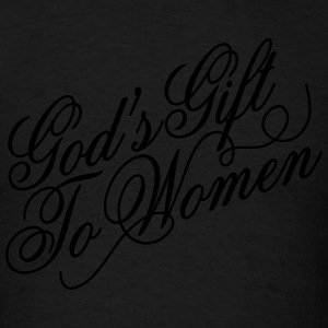 God's gift to women Hoodies - Men's T-Shirt