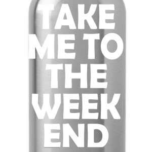 TO THE WEEKEND - Water Bottle