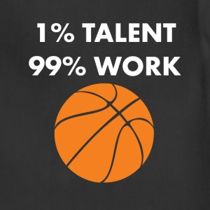 1% Talent 99% Work Basketball Sports Funny T-shirt T-Shirts - Adjustable Apron