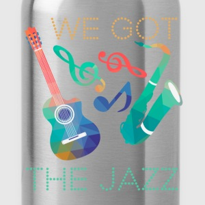 We got the jazz - Water Bottle