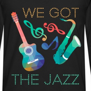 We got the jazz - Men's Premium Long Sleeve T-Shirt