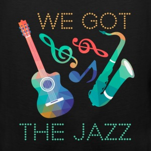 We got the jazz - Men's Premium Tank