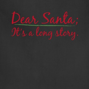 Dear Santa It's a Long Story Naughty List T-Shirt T-Shirts - Adjustable Apron