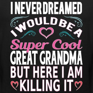 Super Cool Great Grandma... T-Shirts - Men's Premium Tank