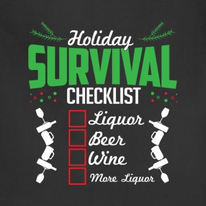 Christmas Holidays Survival List Liquor Wine Beer  T-Shirts - Adjustable Apron