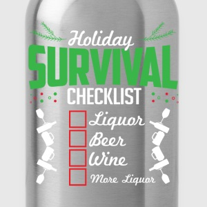 Christmas Holidays Survival List Liquor Wine Beer  T-Shirts - Water Bottle