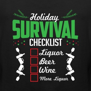 Christmas Holidays Survival List Liquor Wine Beer  T-Shirts - Men's Premium Tank
