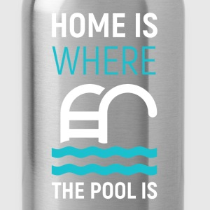 Home is where the pool is - Water Bottle
