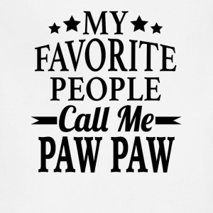 My Favorite People Call Me Paw Paw - Adjustable Apron
