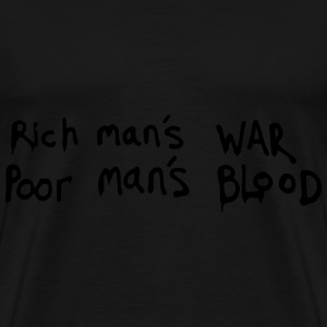 Famous Sentence Rich and Poor - Men's Premium T-Shirt