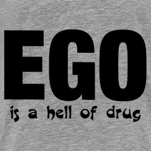EGO Hoodies - Men's Premium T-Shirt