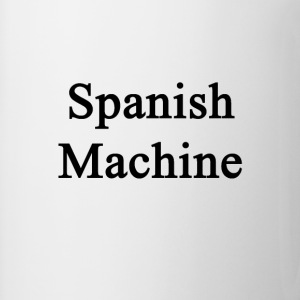 spanish_machine T-Shirts - Coffee/Tea Mug