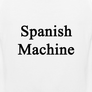 spanish_machine T-Shirts - Men's Premium Tank