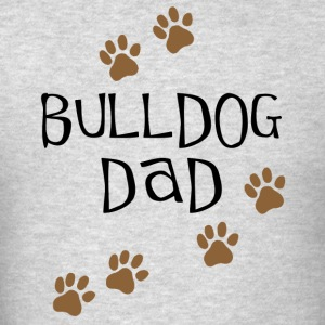 Bulldog Dad - Men's T-Shirt