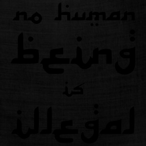 No Human Being is Illegal T-Shirts - Bandana