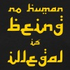 No Human Being is Illegal T-Shirts - Women's T-Shirt