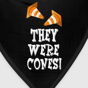 The Wedding Singer Quote - They Were Cones! T-Shirts - Bandana