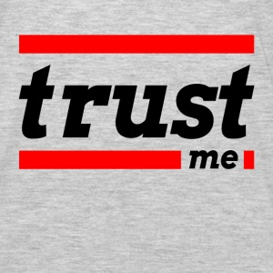 TRUST ME Hoodies - Men's Premium Long Sleeve T-Shirt