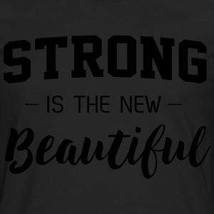 Strong is the new beautiful T-Shirts - Men's Premium Long Sleeve T-Shirt