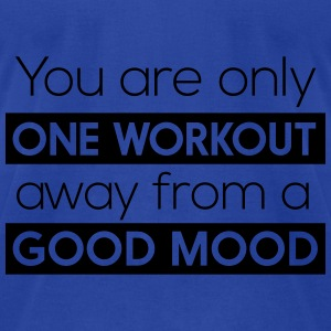 One workout away from a good mood Tanks - Men's T-Shirt by American Apparel