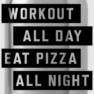 Workout all day eat pizza all night Tanks - Water Bottle