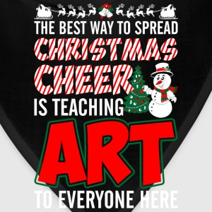 The Best Way To Spread Christmas Cheer Is Teaching T-Shirts - Bandana