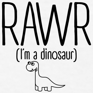 Rawr I'm a Dinosaur Mugs & Drinkware - Men's T-Shirt