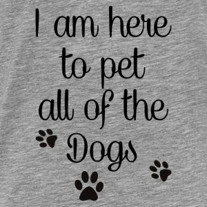 PET ALL THE DOGS Hoodies - Men's Premium T-Shirt