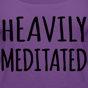 Heavily Meditated T-Shirts - Women's Premium Tank Top