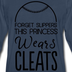 Forget slippers this princess wears cleats T-Shirts - Men's Premium Long Sleeve T-Shirt